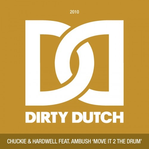 #TBT || Chuckie & Hardwell – Move It 2 The Drum