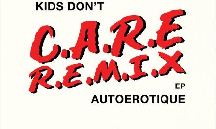 AutoErotique Releases 'The Kids Don't Care' Remix EP