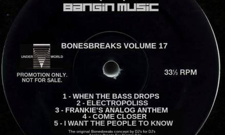 Legendary DJ Frankie Bones Releases 'Bonesbreaks 17'