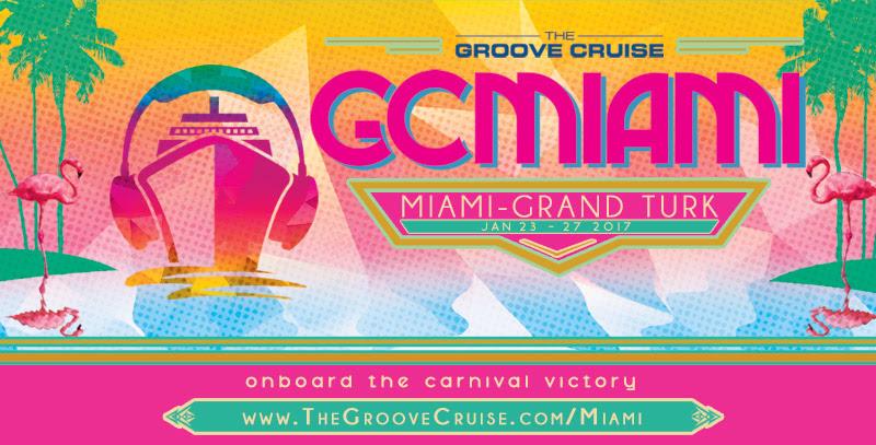 Groove Cruise Miami 2017 || Full Lineup