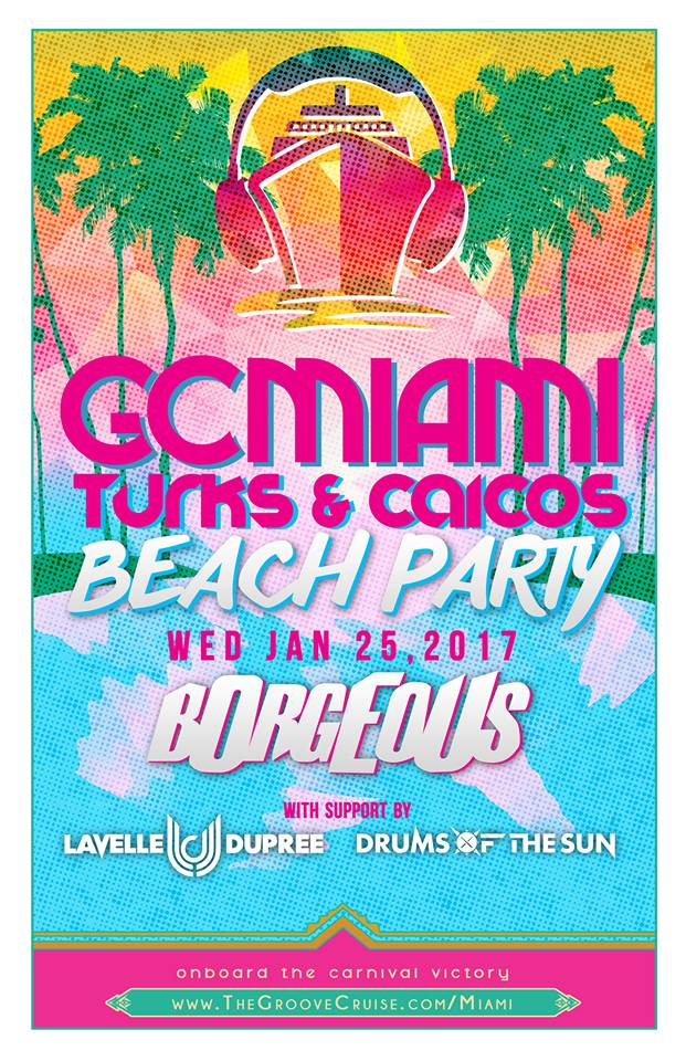 Groove Cruise Miami 2017 Beach Party Lineup