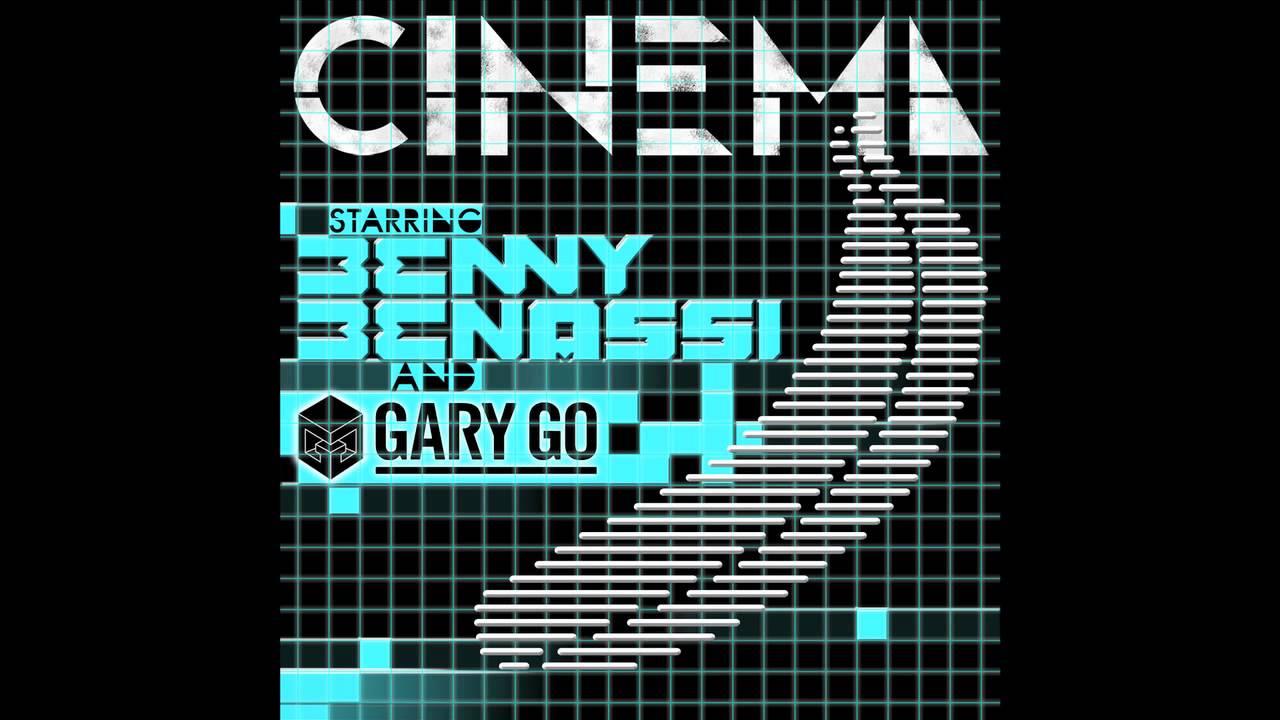 #TBT    Benny Benassi ft. Gary Go – Cinema