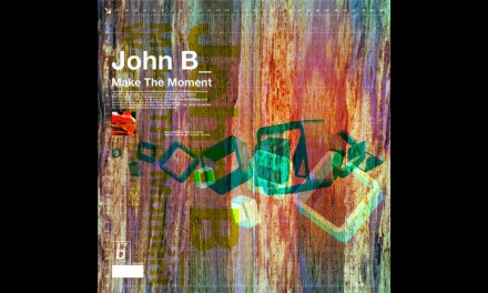 #TBT || John B – Make The Moment [Beta Recordings]
