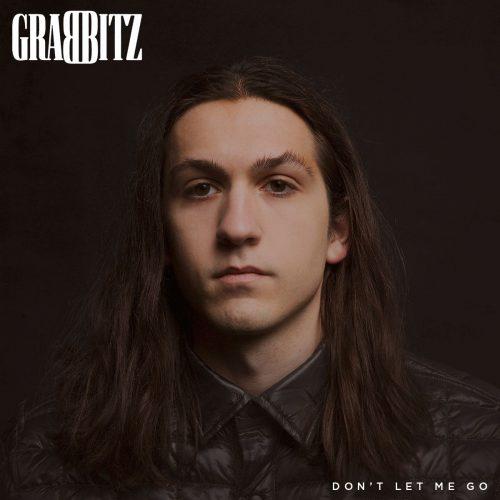 Grabbitz Don't Let Me Go