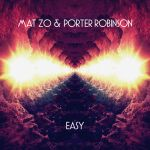 #TBT || Mat Zo & Porter Robinson – Easy