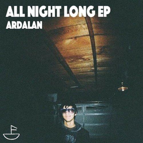 Ardalan All Night Long EP