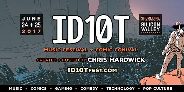 ID10T Festival 2017 || Lineup Announcement