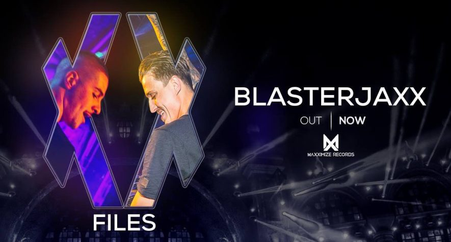 Blasterjaxx's Feature-Length 'XX Files' EP Has Arrived!
