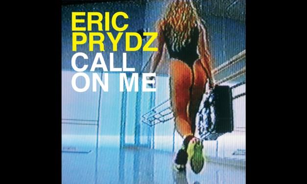 #TBT || Eric Prydz – Call On Me