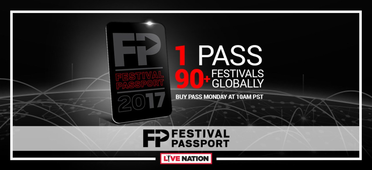 Live Nation To Offer First-Ever 'Festival Passport' For 2017!