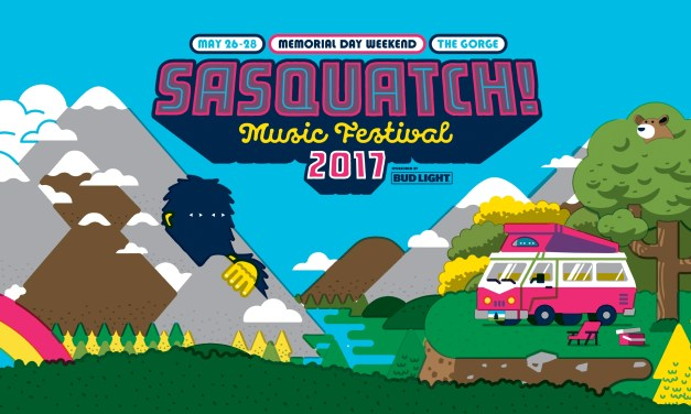 Sasquatch! Music Festival 2017 || Preview & Lineup