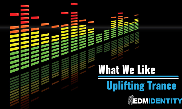 What We Like || Uplifting Trance