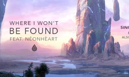 "Seven Lions' Releases Single, ""Where I Won't Be Found."""