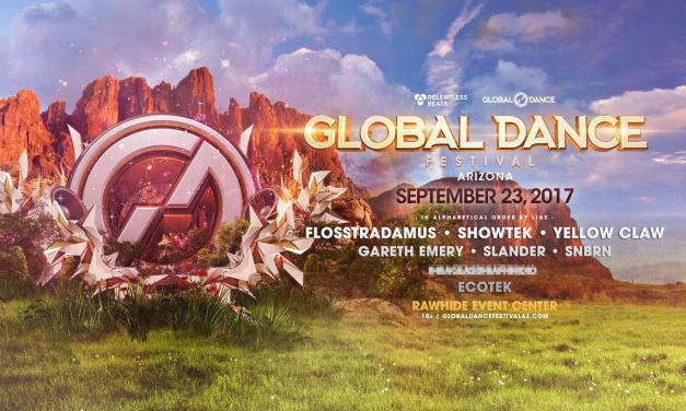 Global Dance Festival Arizona 2017 || Phase 1 Lineup