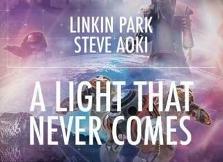 Linkin Park x Steve Aoki A Light That Never Comes