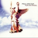 #TBT || Paul van Dyk – For An Angel