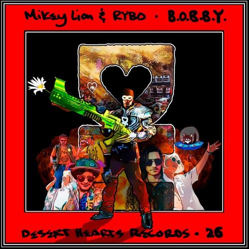 Mikey Lion & RYBO - B.O.B.B.Y.