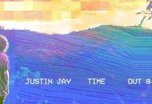 """Justin Jay """"Time"""""""