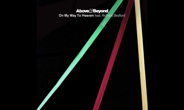 #TBT    Above & Beyond – On My Way To Heaven