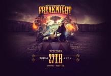 FreakNight 2017 Lineup Revealed