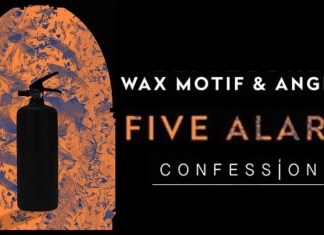 "Wax Motif & ANGELZ ""Five Alarm"""