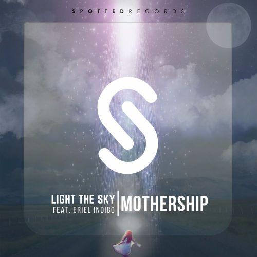 Light The Sky Eriel Indigo Mothership