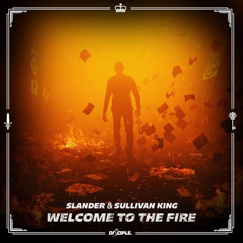 Slander Sullivan King Welcome To The Fire