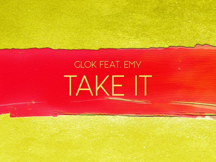 Glok feat. Emy - Take It