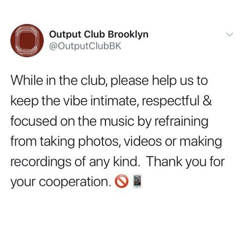 output club brooklyn no photos allowed