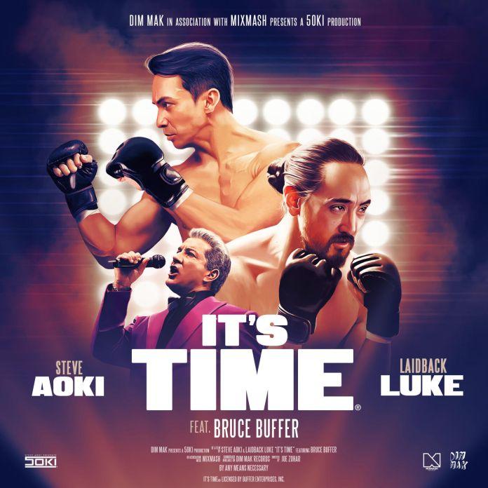 Steve Aoki & Laidback Luke - It's Time (feat. Bruce Buffer)