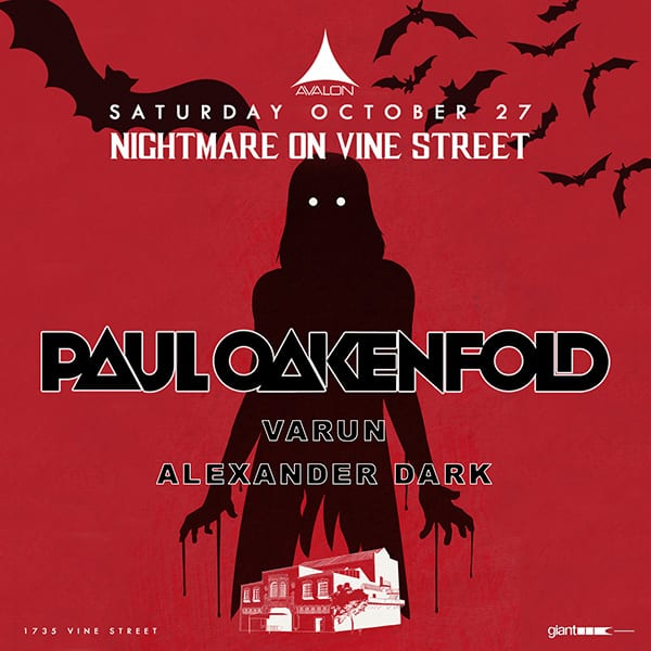 Avalon Presents Nightmare On Vine Street with Paul Oakenfold
