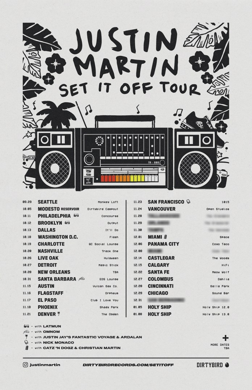 Justin Martin Set It Off Tour