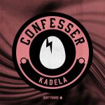 Confesser - Kadela Birdfeed Exclusive Album Art
