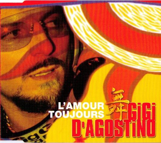 Gigi D'Agostino L'Amour Toujours
