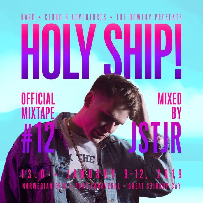 JSTJR Holy Ship 2019 Official Mixtape #12