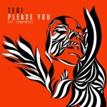 TEGI - Please You