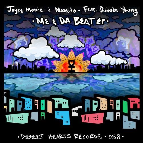 Joyce Muniz & Namito - Me & Da Beat EP