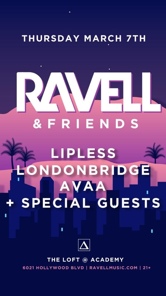Ravell & Friends Academy LA Lineup