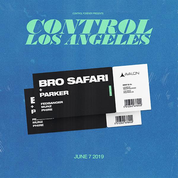 Control LA, Bro Safari, Parker