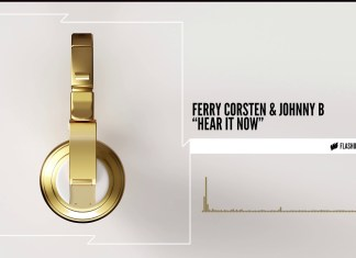 Ferry Corsten & Johnny B - Hear It Now