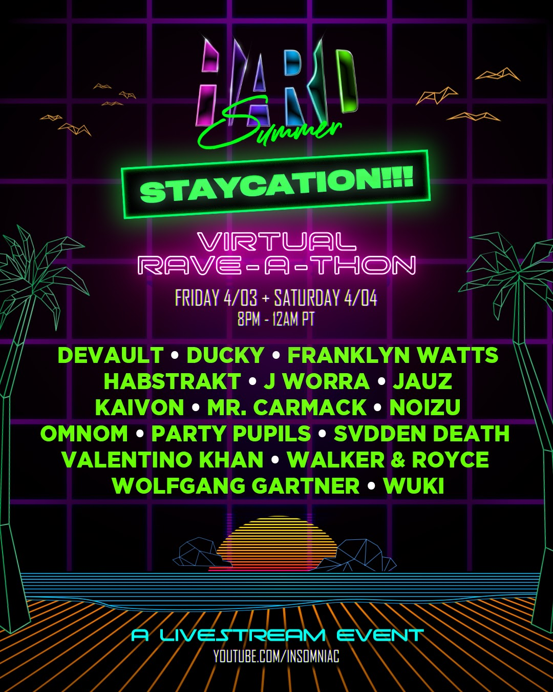 HARD Summer STAYCATION Virtual Rave-A-Thon Lineup