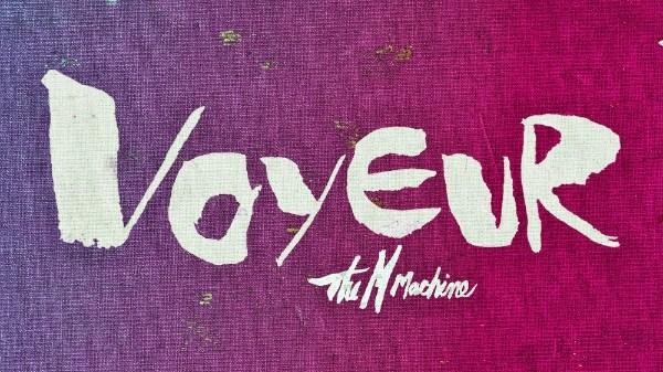 the m machine voyeur