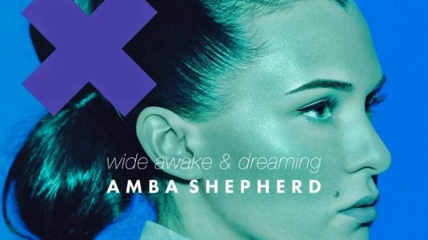 amba shepherd wide awake dreaming