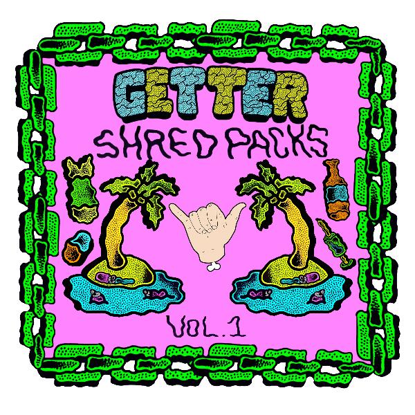 Getter Shred Packs Edited