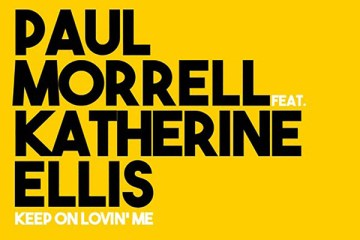 Paul Morrell - Keep On Lovin' Me