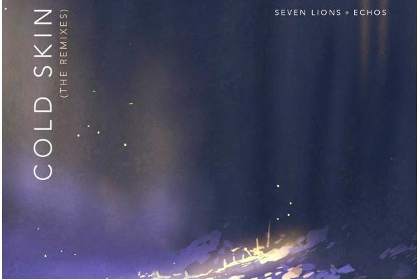 seven lions cold skin remixes