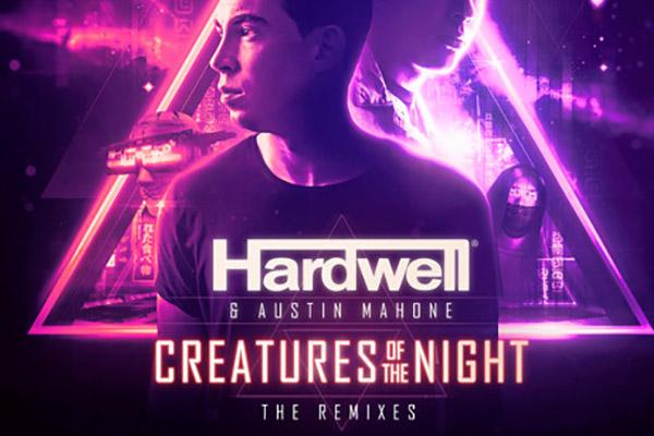 Hardwell & Austin Mahone - Creatures Of The Night (Remixes)