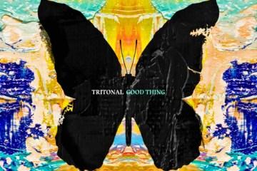 tritonal good things