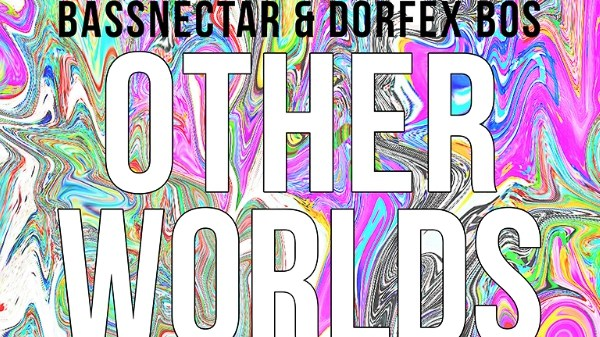 bassnectar other worlds