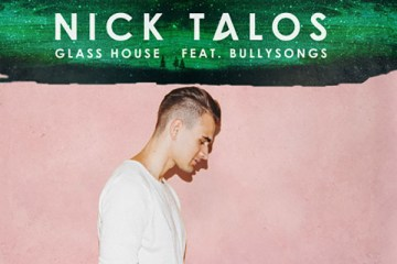 Nick Talos - Glass House ft. BullySongs